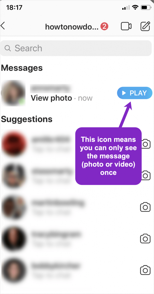 a disappearing Instagram DM (i.e. this video or image will only play once)